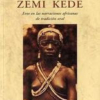 ZEMI KEDE, de Agnés Agboton