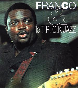 El brujo de la guitarra congoleña: Franco & Le T.P.O.K. Jazz