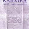 Kaïdara, comienza el viaje