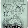 Fuelling poverty o la cultura militante
