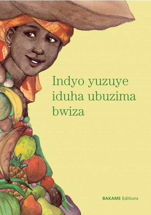 Cubierta de una de las publicaciones de la editorial Indyo yuzuye iduha ubuzima bwiza