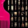 El Peine Afro : 6000 años de cultura, política e identidad