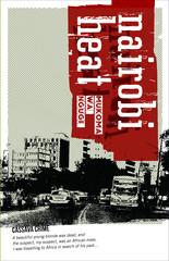 Nairobi Heat, de Mũkoma wa Ngũgĩ