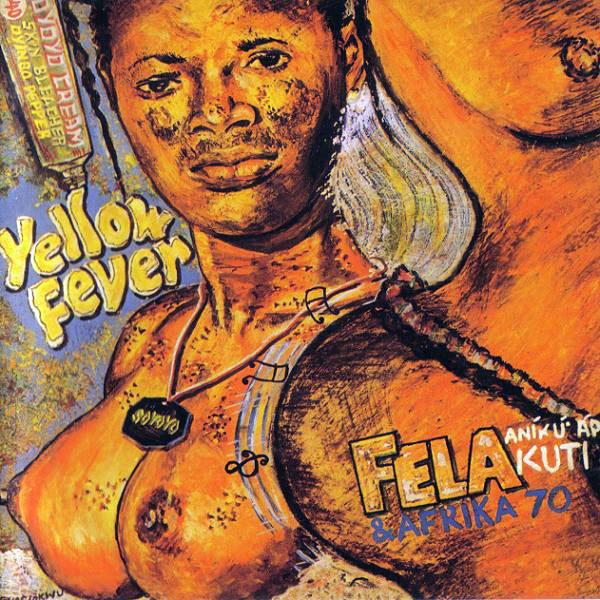 Portada del disco de Fela Kuti titulado Yellow Fever.