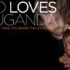 Dios ama Uganda, pero no hace falta que tanto