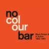 No Colour Bar: Arte negro británico en acción 1960-1990