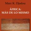 Mark Djadou, la oda al África liberada