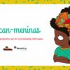Llegan las historias de mujeres africanas para apuntalar referentes