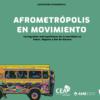Exposición: Afrometrópolis en movimiento